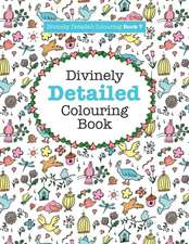 Divinely Detailed Colouring Book 7