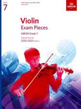 Violin Exam Pieces 2020-2023, ABRSM Grade 7, Score & Part: Selected from the 2020-2023 syllabus