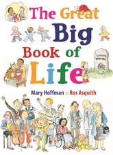 Hoffman, M: The Great Big Book of Life
