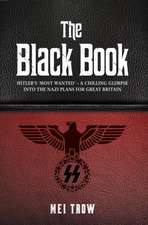 The Black Book: What if Germany had won World War II - A Chilling Glimpse into the Nazi Plans for Great Britain