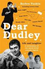 Dear Dudley: Life and Laughter - A celebration of the much-loved comedy legend