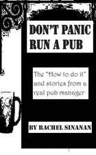 Don't Panic - Run a Pub