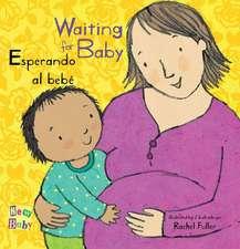 Esperando Al Bebe/Waiting for Baby