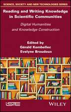 Reading and Writing Knowledge in Scientific Communities: Digital Humanities and Knowledge Construction