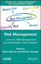 Risk Management: Lever for SME Development and Stakeholder Value Creation
