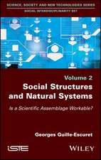 Social Structures and Natural Systems: Is a Scientific Assemblage Workable?