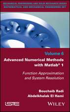 Advanced Numerical Methods with Matlab 1: Function Approximation and System Resolution