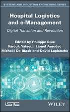 Hospital Logistics and e–Management: Digital Transition and Revolution