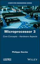 Microprocessor 3: Core Concepts – Hardware Aspects