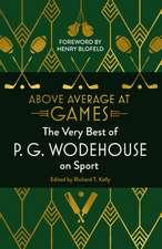 Wodehouse, P: Above Average at Games