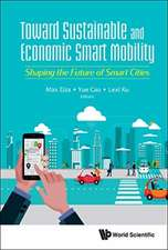 Towards Sustainable And Economic Smart Mobility: Shaping The Future Of Smart Cities