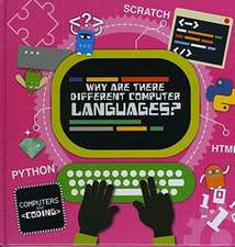 Cavell-Clarke, S: Why Are There Different Computer Languages