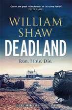 Shaw, W: Deadland
