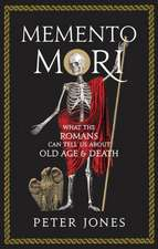 Memento Mori: What the Romans Can Tell Us about Old Age and Death