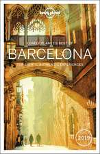 Lonely Planet: Best of Barcelona 2019