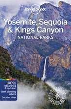 Yosemite, Sequoia & Kings Canyon National Parks