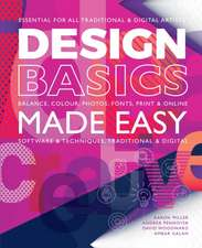 Design Basics Made Easy: Graphic Design in a Digital Age
