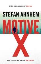 Ahnhem, S: Motive X