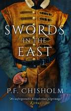 Chisholm, P: Swords in the East