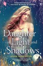 Daughter of Light and Shadows