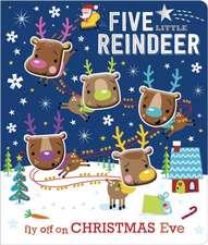 Lynch, S: Five Little Reindeer