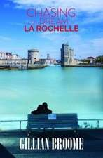 Chasing Our Dream in La Rochelle