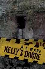 Kelly's Divide