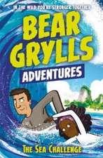 A Bear Grylls Adventure 4: The Sea Challenge