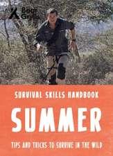Grylls, B: Bear Grylls Survival Skills: Summer