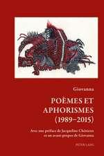 Poemes Et Aphorismes (1989-2015)