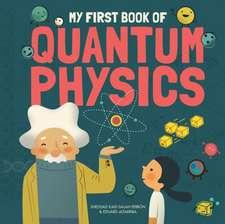 Ferron, S: My First Book of Quantum Physics