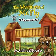 The Adventures of Mr. Fly - Mr Fly Meets Mr Ant