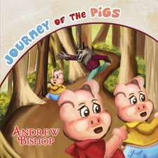 Journey of the Pigs