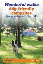 Wonderful walks from Dog-friendly campsites throughout the UK