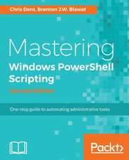 Mastering Windows Powershell Scripting (Second Edition)