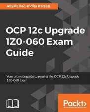 Ocp 12c Upgrade 1z0-060 Exam Guide