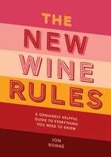 Bonne, J: The New Wine Rules