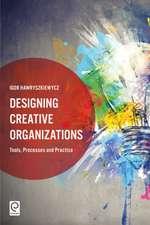 Designing Creative Organizations