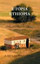 Utopia Ethiopia