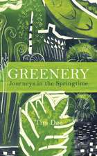 Dee, T: Greenery