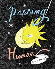 Finck, L: Passing for Human