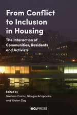From Conflict to Inclusion in Housing: Interaction of Communities, Residents and Activists