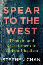 Spear to the West: Thought and Recruitment in Violent Jihadism
