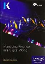 E1 MANAGING FINANCE IN A DIGITAL WORLD - EXAM PRACTICE KIT