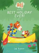 Braun, S: Raj and the Best Holiday Ever
