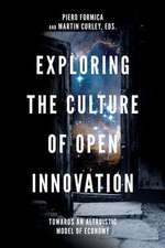 Exploring the Culture of Open Innovation: Towards an Altruistic Model of Economy