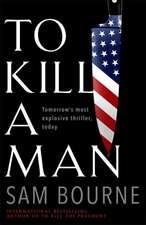 Bourne, S: To Kill a Man