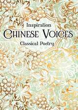 Chinese Voices: Classical Poetry