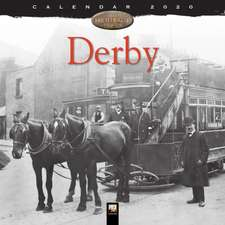 Derby Heritage Wall Calendar 2020 (Art Calendar)