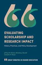Evaluating Scholarship and Research Impact